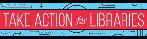 ala-take-action-for-libraries